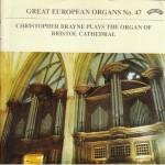 Great European Organs No.47: Bristol Cathedral