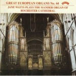 Great European Organs No.44: Rochester Cathedral