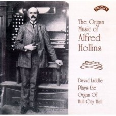 The Organ Music of Alfred Hollins / The Organ of Hull City Hall