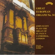 Great European Organs No.34: St Paul's Cathedral, London