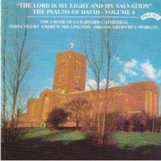 Psalms of David Vol 6: The Lord is my Light and my Salvation