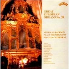 Great European Organs No.39: Segovia Cathedral