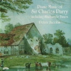 Piano Music of Hubert Parry