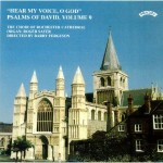 Psalms of David Vol 9: Hear my voice, O God