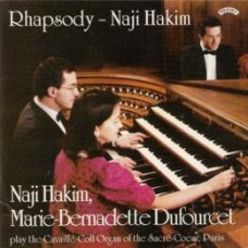 Rhapsody / The Organ Music of Naji Hakim / Organ of the Sacre Coeur, Paris