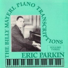 Billy Mayerl - The Piano Transcriptions Vol 3