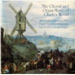 The Choral and Organ Music of Charles Wood