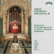 Great European Organs No.40: St Giles Cathedral, Edinburgh