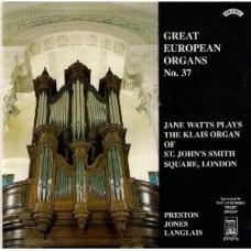 Great European Organs No.37: St John's Smith Sq, London