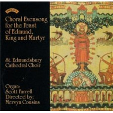 Choral Evensong for the Feast of Edmund, King and Martyr