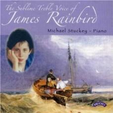 The Sublime Treble Voice of James Rainbird / Michael Stuckey (Piano)