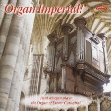 Organ Imperial / The Organ of Exeter Cathedral