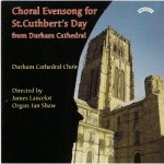 Choral Evensong for St.Cuthbert's Day