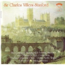 C.V.Stanford - The Complete Morning & Evening Services