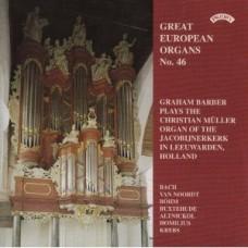 Great European Organs No.46:  Jacobijnerkerk, Leeuwarden