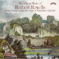 The Organ Music of Herbert Howells Vol 3 - The Organ of Winchester Cathedral