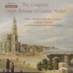 Complete Organ Sonatas of Gustav Merkel (1827-1885) / The Organ of Lichfield Cathedral