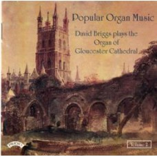 Popular Organ Music Volume 2 / The Organ of Gloucester Cathedral