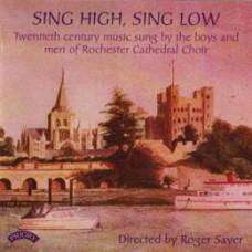 Sing High, Sing Low - 20th Century Music