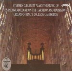 Music of Sir Edward Elgar / Organ of King's College, Cambridge