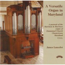A Versatile Organ in Maryland / Emmanuel Church, Chesterton, Maryland, USA