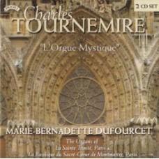 L'Orgue Mystique - The organ Music of Charles Tournemire/  Organ of The Sacre Coeur, Paris