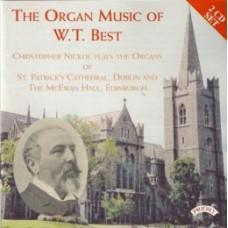 The Organ Music of W.T.Best / Organs of St.Patrick's Cathedral, Dublin & The McEwan Hall, Edinburgh  (2 CD set)