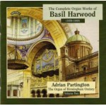 Complete Organ Works of Basil Harwood - Vol 2 - The Organ of Birmingham Oratory