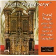 Organ Kaleidoscope / The Organ of Gloucester Cathedral