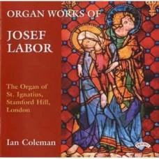 The Organ Works of Josef Labor (1842-1924): The Organ of St.Ignatius, Stamford Hill, London