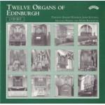 Twelve Organs of Edinburgh (2 CD set)