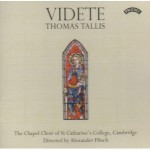 Videte - The Music of Thomas Tallis