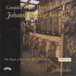 Complete Organ Works of Johann Krebs - Vol 1 - The Organ Canongate Kirk, Edinburgh