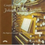 Complete Organ Works of Johann Krebs - Vol 3 - The Organ of Greyfriars Kirk, Edinburgh