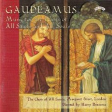 Gaudeamus - Music for the Feast of All Saints and All Souls