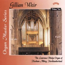 Organ Master Series - Vol. 2 - The Organ of Hexham Abbey