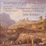 Victorian Organ Sonatas - Vol 1 - Organ of the McEwan Hall, University of Edinburgh