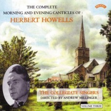 Herbert Howells: Complete Morning & Evening Services - Volume 3