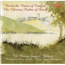 Beside the Waters of Comfort - The Glorious Psalms of David