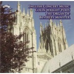 English Concert Music - The Organ of Beverley Minster