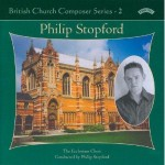 British Church Composer Series -2 : Music of Philip Stopford