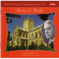 British Church Composer Series - 5: Music of Percy Buck