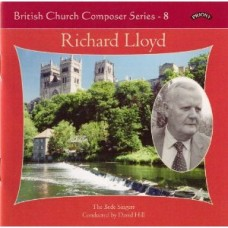 British Church Composer Series - 8: Music of Richard Lloyd