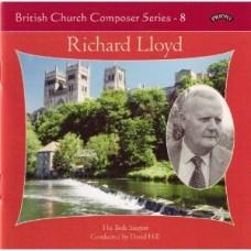 British Church Composer Series - 8: Music of Richard Lloyd