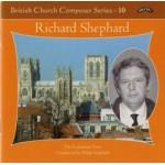 British Church Composer Series - 10 -Music of Richard Shephard