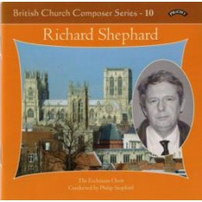 British Church Composer Series - 10 -Music of Richard Shephard