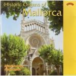 Historic Organs of Mallorca, Spain - Organs from Banyalbufar, SA Pobla, Palma - St.Jeroni, Muro, Santanyi, Campos, Arta and Soller