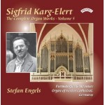 The Complete Organ Works of Sigfrid Karg-Elert, Volume 5 / Organ of Verden Cathedral, Germany