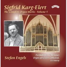 The Complete Organ Works of Sigfrid Karg-Elert, Volume 5 / Organ of Verden Cathedral, Germany