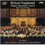 Richard Popplewell - Organ Concertos 1 and 2